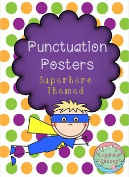 Superhero Themed - Punctuation Posters
