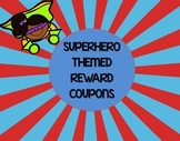 Superhero Themed Reward Coupons