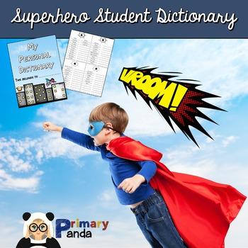 Superhero Themed Student Dictionary