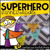 Superhero Themed Student Name Banner