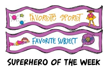 Superhero Themed Student of the Week