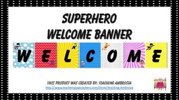 Superhero Themed Welcome Banner