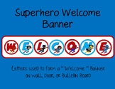 Superhero Themed Welcome Banner Poster