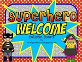 Superhero Themed Welcome Bulletin Board