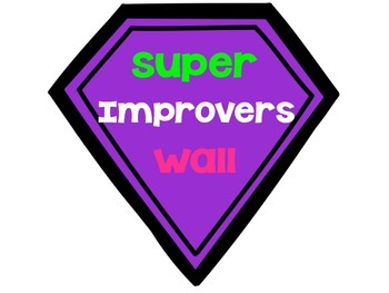 Superhero-Themed Whole Brain Teaching Super Improvers Wall