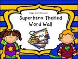 Superhero Themed Interactive  Word Wall