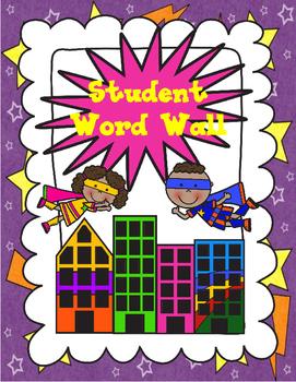Superhero Themed Word Wall - Student Word Wall