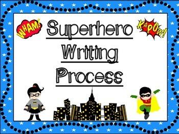 Writing Process Posters: Superhero Themed
