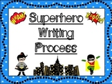 Writing Process Posters: Superhero Themed