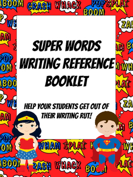 Superhero Themed Writing Reference