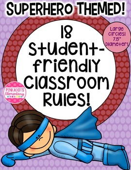 Superhero Themed/Brightly Colored Classroom Rules! 18!!