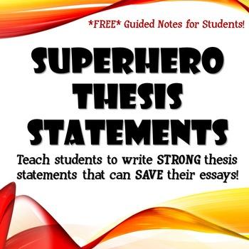 Superhero Thesis Statements