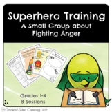 Anger Group - Superhero Training Small Group - School Counseling