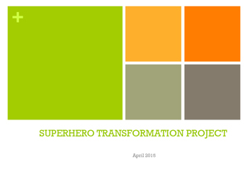 Superhero Transformation Project