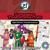 Superhero Transformations: Rigid Motion Edition -- Hands-On Transformations