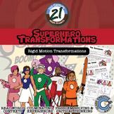 Superhero Transformations: Rigid Motion - Hands-On - 21st Century Math Project