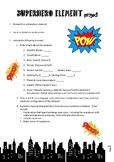 Superhero Transition Element Project