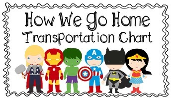 Superhero Transportation Chart: How We Go Home!!