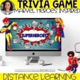 Superheroes Trivia Game: Distance Learning