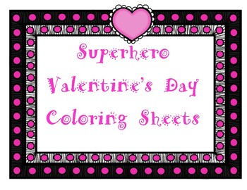 Superhero Valentine's Day Coloring Pages