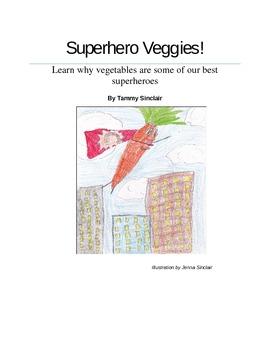 Superhero Veggies!