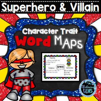 Superhero & Villain - Character Trait Word Maps, Graphic Organizers
