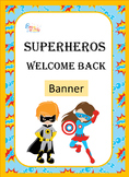Welcome Banner Superhero Theme
