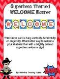 Welcome Banner: Superhero Themed