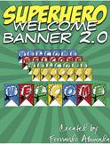 Superhero Welcome Banner 2.0