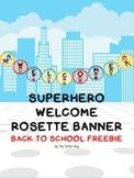 Superhero Theme Welcome Banner - FREEBIE