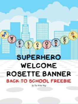 Superhero Theme Welcome Banner - FREEBIE