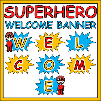 Superhero Welcome Banner Sign - TWO SIZES!