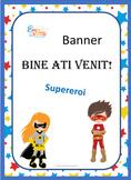 Superhero Welcome Banner in Romanian, Banner Supereroi Bun venit in limba Romana