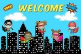 Superhero Welcome Poster