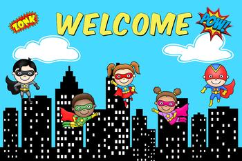 Superhero Welcome Poster