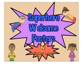 Superhero Welcome Posters