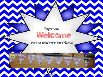 Superhero Welcome Sign