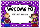 Superhero Welcome Signs - Editable   Superhero Classroom Decor