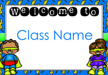 Superhero Welcome Signs (Editable)