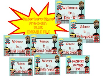 Superhero Welcome Signs Pre-K-5th **EDITABLE POSTER