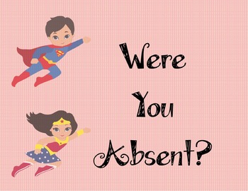 Superhero Were you Absent? Printable