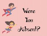 Superhero Were you Absent? Printable