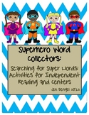 Superhero Word Collectors: Word activities for Independent Reading & Centers