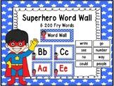 Superhero Word Wall And 200 Fry Words