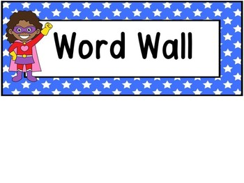 Superhero Word Wall And 200 Fry Words