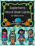 Superhero Word Wall Cards