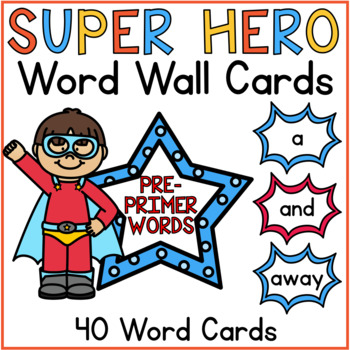Word Wall Cards Pre Primer Sight Words Superhero Classroom Theme Decor