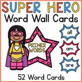 Superhero Word Wall Cards Primer Sight Words