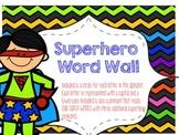 Superhero Word Wall Display
