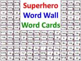 Superhero Word Wall HF and Dolch Words Kindergarten Readin